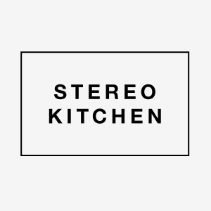 STEREO KITCHEN