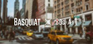 Basquiat '80s Art